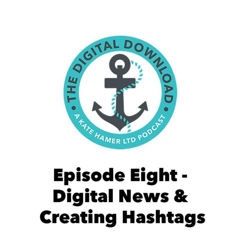 The Digital Download Episode 8
