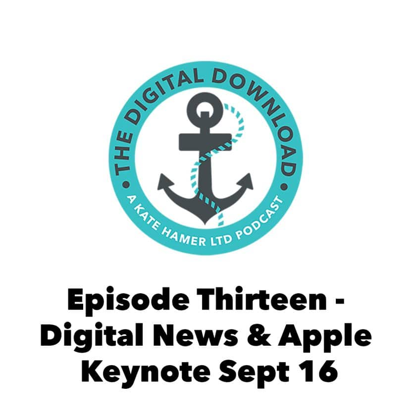 The Digital Download Episode 13