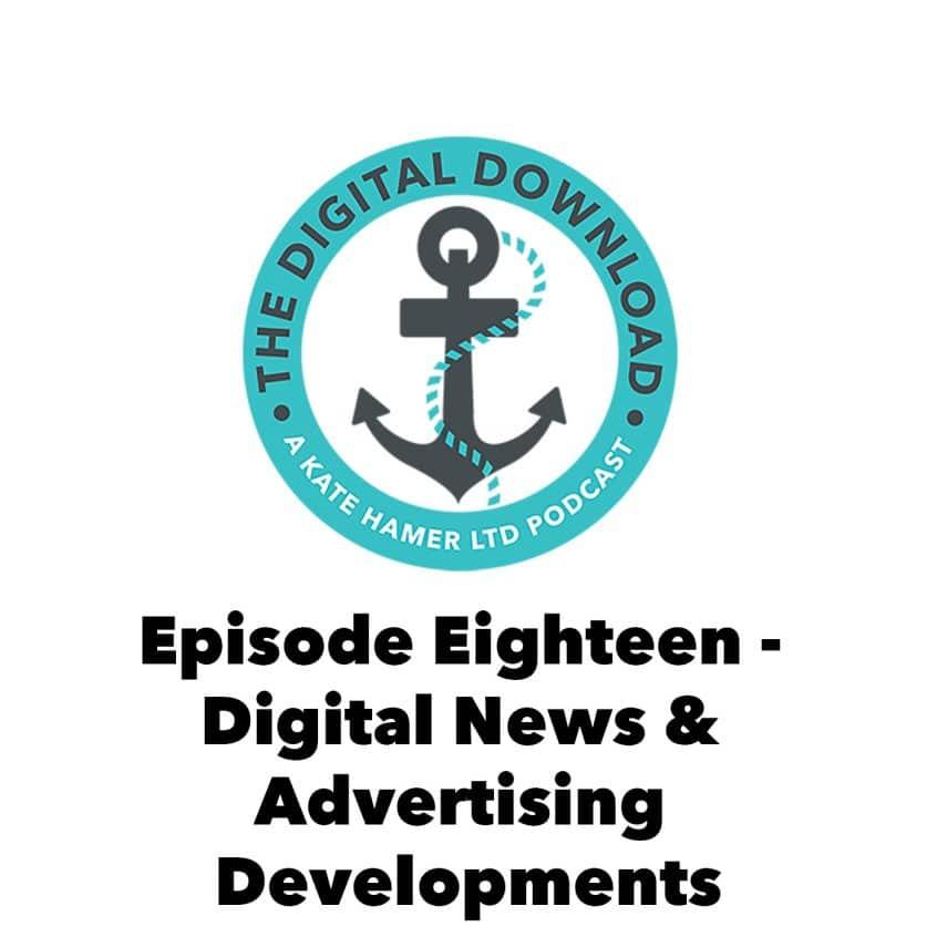 The digital download episode 18